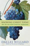 Knowing Christ Today 1st edition 9780060882440 0060882441