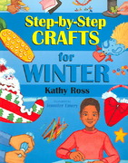 Step-by-Step Crafts for Winter 0 9781590783580 1590783581
