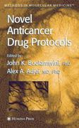Novel Anticancer Drug Protocols 1st edition 9780896039636 0896039633