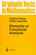 Elements of Functional Analysis 1st edition 9780387985244 0387985247