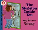 The Skeleton Inside You 0 9780064450874 0064450872