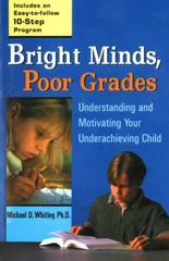 Bright Minds, Poor Grades 1st Edition 9780399527050 0399527052
