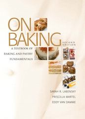 On Baking: A Textbook of Baking and Pastry Fundamentals 2nd edition 9780131579231 0131579231
