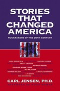 Stories that Changed America 1st Edition 9781583225172 158322517X