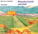 Mounds of earth and shell 0 9780887763526 0887763529