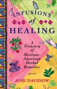 Infusions of Healing 1st Edition 9780684854168 0684854163