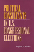 POLITICAL CONSULTANTS IN US CONGRESS ELE 1st edition 9780814208731 0814208738