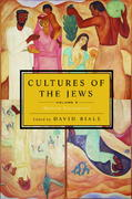 Cultures of the Jews, Volume 3 0 9780805212020 0805212027