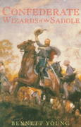 Confederate Wizards of the Saddle 1st edition 9781879941489 1879941481