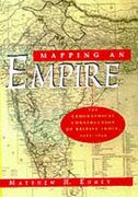 Mapping an Empire 1st Edition 9780226184883 0226184889