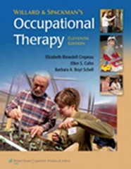 Willard and Spackman's Occupational Therapy 11th edition 9780781760041 0781760046