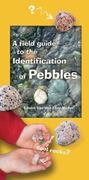 A Field Guide to the Identification of Pebbles 0 9781550173956 1550173952