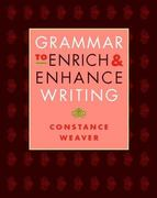 Grammar to Enrich and Enhance Writing 1st Edition 9780325007588 0325007586