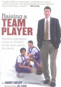 Raising a Team Player 1st Edition 9781580174473 1580174477