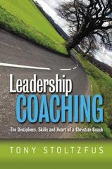 Leadership Coaching 1st Edition 9781419610509 1419610503