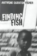 Finding Fish 1st Edition 9780688176990 0688176992