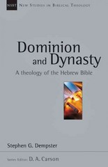 Dominion and Dynasty 1st Edition 9780830826155 0830826157