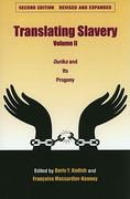Translating Slavery, Volume 2 2nd edition 9781606350201 160635020X