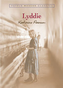 Lyddie (Puffin Modern Classics) 1st Edition 9780142402542 0142402540