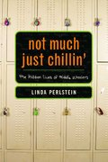 Not Much Just Chillin' 1st Edition 9780374208820 0374208824