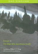 Escape and the Man Who Questions Death 1st Edition 9789629963088 9629963086