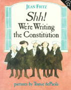 Shh! We're Writing the Constitution 0 9780698116245 0698116240