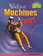 Wackiest Machines Ever! 0 9781410919465 1410919463