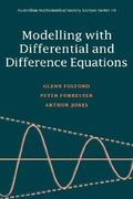 Modelling with Differential and Difference Equations 0 9780521446181 052144618X