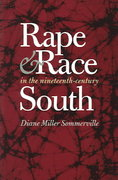 Rape and Race in the Nineteenth-Century South 1st Edition 9780807855607 080785560X