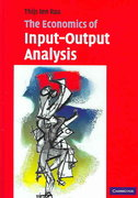 The Economics of Input-Output Analysis 0 9780521602679 052160267X