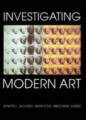 Investigating Modern Art 1st Edition 9780300067972 0300067976
