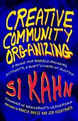 Creative Community Organizing 1st Edition 9781605094458 1605094455