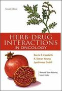 Herb-Drug Interactions in Oncology 2nd edition 9781607950417 1607950413