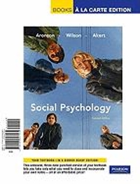 Social Psychology, Books a la Carte Edition 7th edition 9780205697564 0205697569