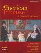American Promise Compact 4e V1 & Reading the American Past 4e V1 4th edition 9780312618667 0312618662