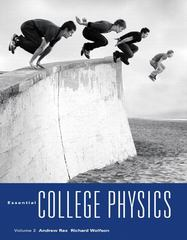 Essential College Physics 1st edition 9780321611178 0321611179