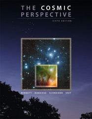 The Cosmic Perspective 6th Edition 9780321633668 0321633660
