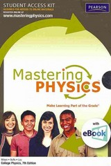 MasteringPhysics with Pearson eText Student Access Kit for College Physics 7th edition 9780321636638 0321636635