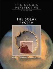 The Cosmic Perspective: The Solar System with MasteringAstronomy 6th edition 9780321642677 0321642678