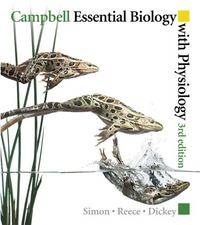 Campbell Essential Biology with Physiology 3rd edition 9780321649546 0321649540