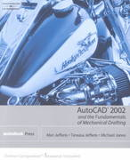 AutoCAD 2002 and The Fundamentals of Mechanical Drafting 1st edition 9780766815155 0766815153