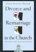 Divorce and Remarriage in the Church 0 9780830833740 0830833749