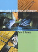 Understanding Food Science and Technology (Non-InfoTrac Version) 1st Edition 9780534544874 0534544878