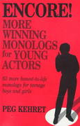 Encore! - More Winning Monologs for Young Actors 0 9780916260545 0916260542