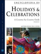 Encyclopedia of Holidays and Celebrations 1st edition 9780816062355 0816062358