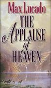 The Applause of Heaven 0 9780849913242 0849913241