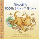Biscuit's 100th Day of School 0 9780060794675 0060794674