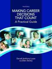 Making Career Decisions that Count 3rd Edition 9780131712775 0131712772