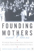 Founding Mothers and Others 1st Edition 9781137054753 1137054751