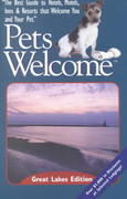 Pets Welcome TM - Great Lakes Edition 0 9780971008915 0971008914